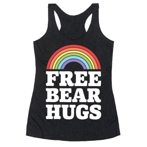 Free Bear Hugs Racerback Tank Top