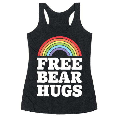Free Bear Hugs Racerback Tank Top
