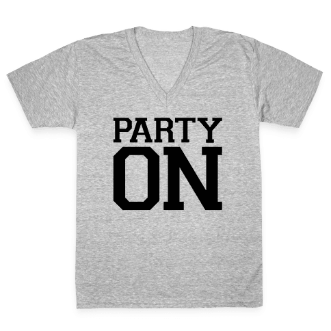 Party On V-Neck Tee Shirt