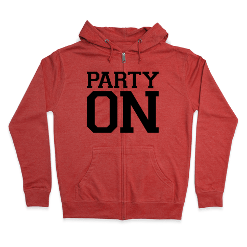 Party On Zip Hoodie