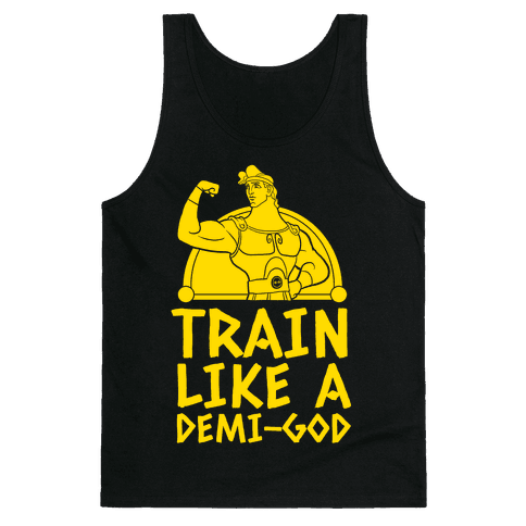 Train Like a Demi-God Tank Top