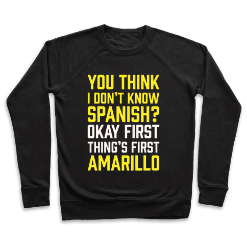 First Thing's First, Amarillo Pullover