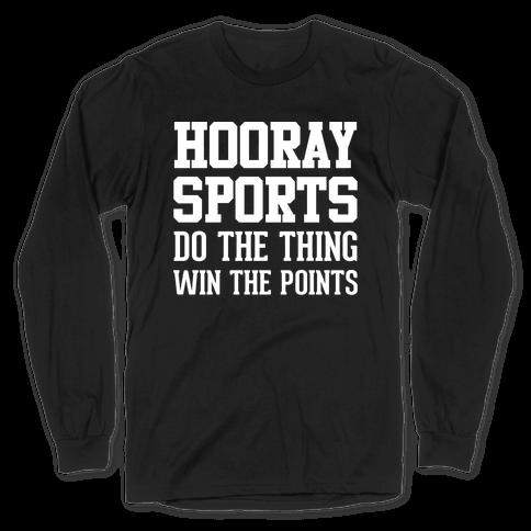 Hooray Sports Long Sleeve T-Shirt