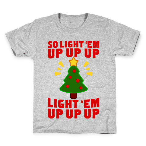 So Light 'Em Up Kids T-Shirt