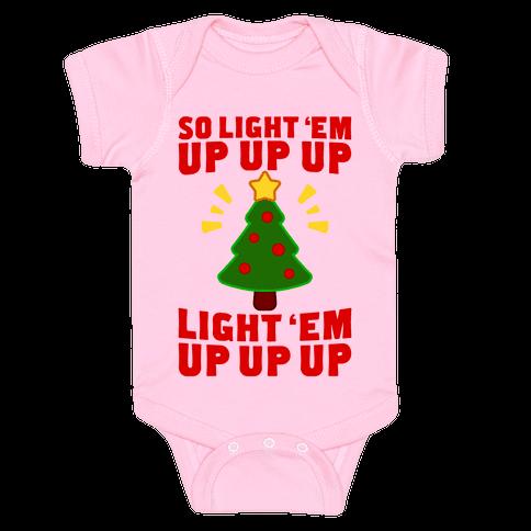 So Light 'Em Up Baby Onesy