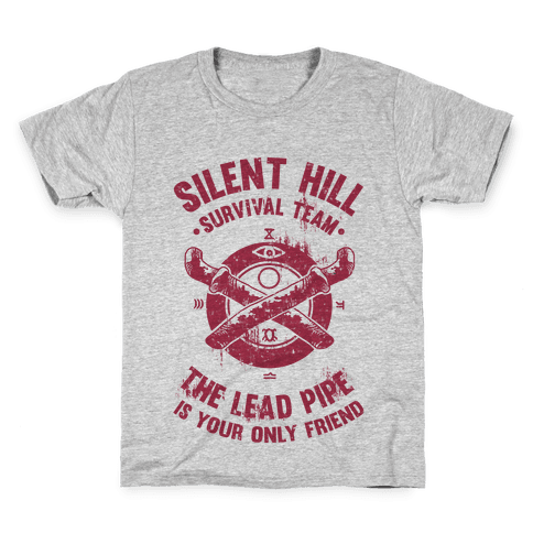 Silent Hill Survival Team The Lead Pipe Is Your Only Friend Kids T-Shirt