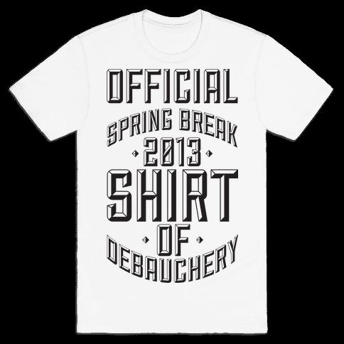 Shirt Of Debauchery Mens T-Shirt