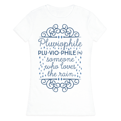 Pluviophile Definition Womens T-Shirt