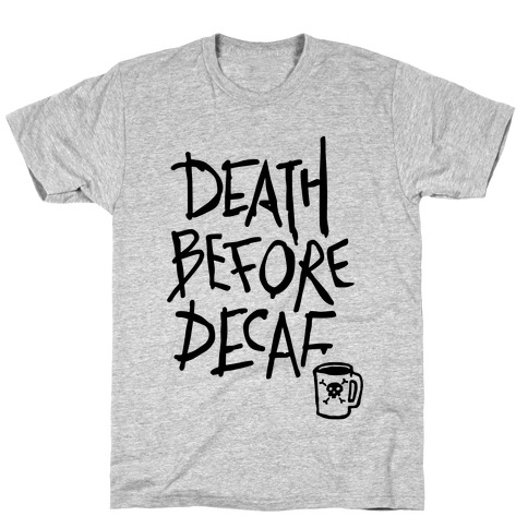 Death Before Decaf (Tank) T-Shirt