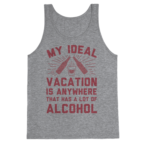 My Ideal Vacation Tank Top