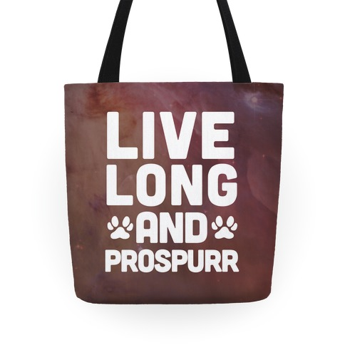 Live Long And Prospurr Tote