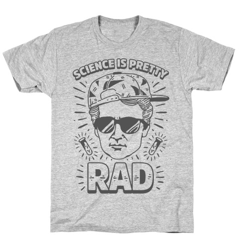 Science is Pretty Rad Marie Curie T-Shirt