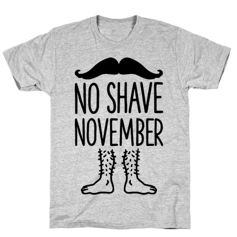 No Shave November T-Shirt