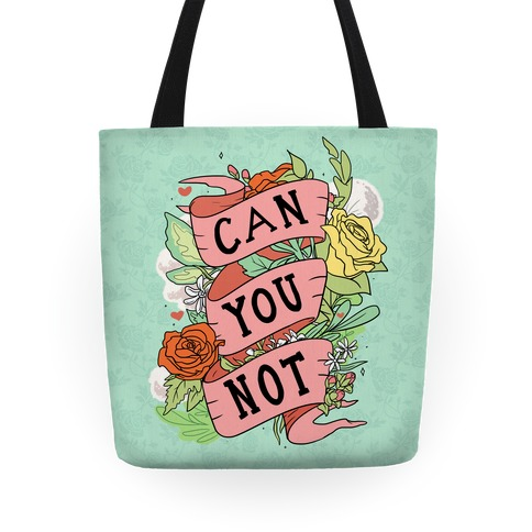 Can You Not Tote