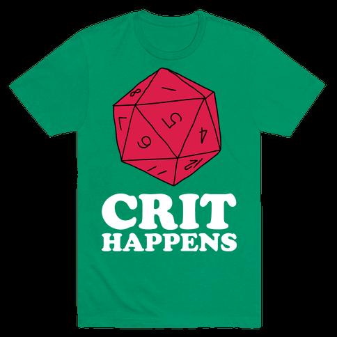 Crit Happens Mens T-Shirt