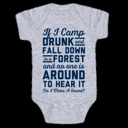 If I Camp Drunk Baby Onesy