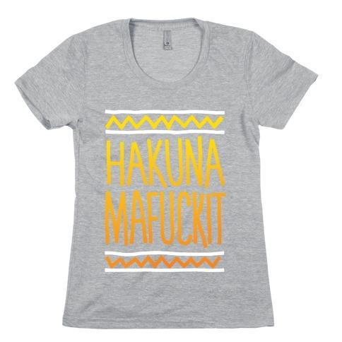Hakuna MaF***it Womens T-Shirt