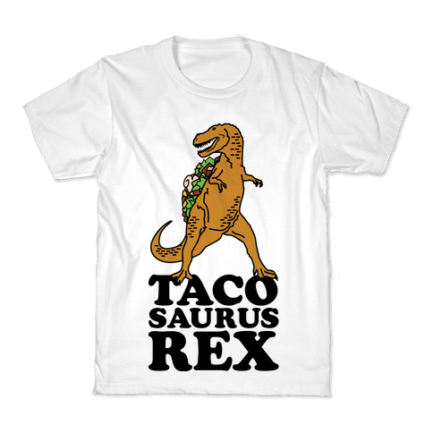 Tacosaurus Rex Kids T-Shirt