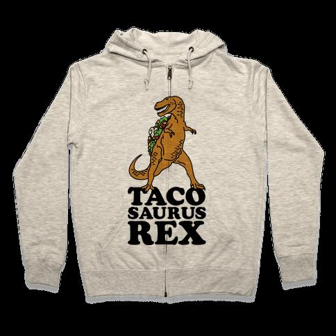 Tacosaurus Rex Zip Hoodie