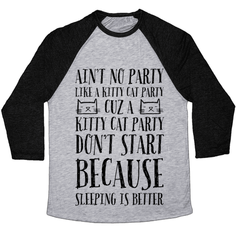 Ain't No Party Like A Kitty Party