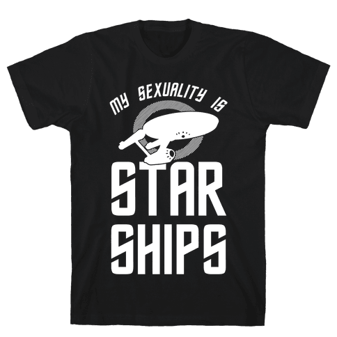 My Sexuality Is Starships Mens T-Shirt