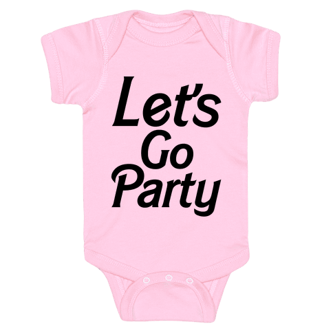 Let's Go Party Baby Onesy