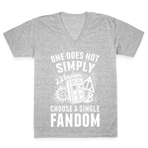 One Does Not Simply Choose A Single Fandom V-Neck Tee Shirt