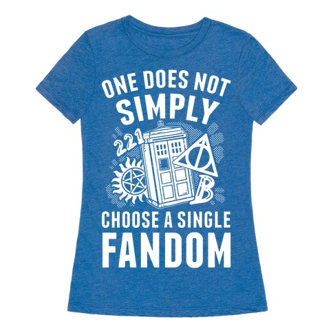 One does not simply choose a single fandom t shirt lookhuman for Simply singles