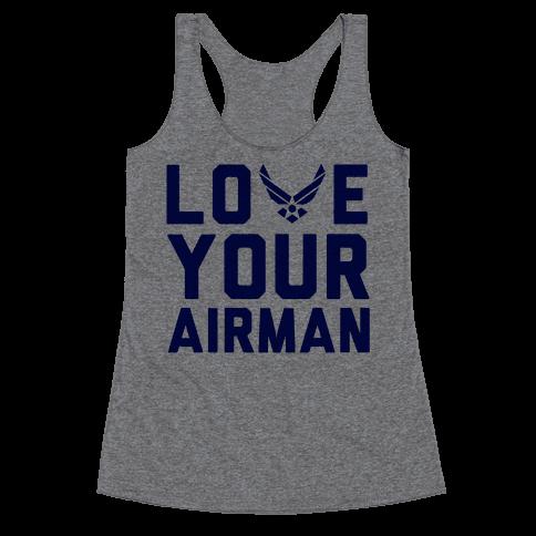 Love Your Airman Racerback Tank Top