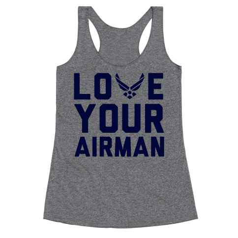 Love Your Airman Racerback Tank Top