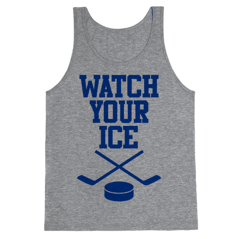 Watch Your Ice Tank Top