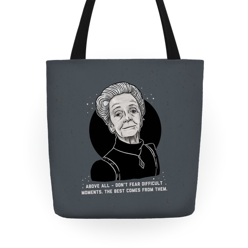 Do Not Fear Difficult Moments With Rita Levi-Montalcini Tote