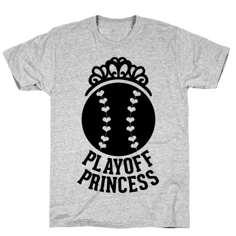 Playoff Princess (Baseball) T-Shirt