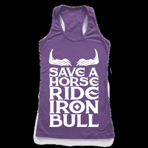 Save a Horse Ride Iron Bull Racerback Tank Top