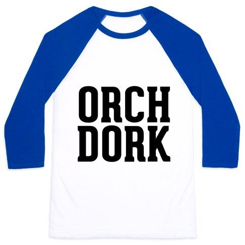Orch Dork Baseball Tee
