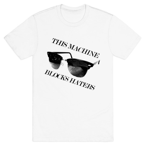 Hater Blockers T-Shirt