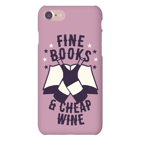Fine Books & Cheap Wine Phone Case