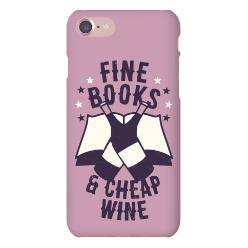 Fine Books & Cheap Wine Phone Case
