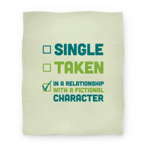 Dating A Fictional Character Blanket