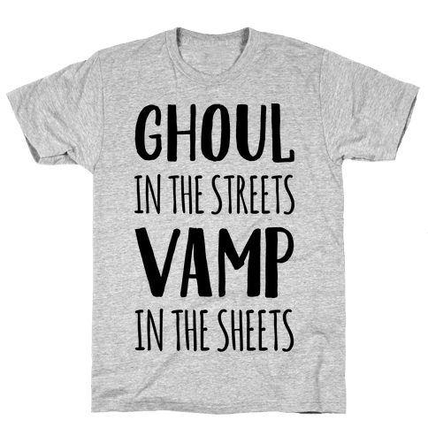 Ghoul In The Sheets Vamp In The Sheets Mens T-Shirt