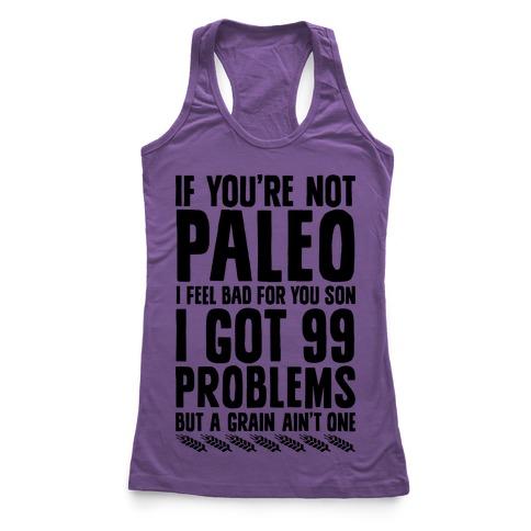 Paleo Problems Racerback Tank Top