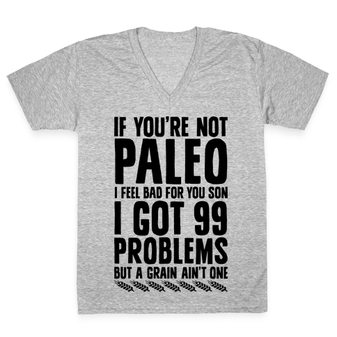 Paleo Problems V-Neck Tee Shirt