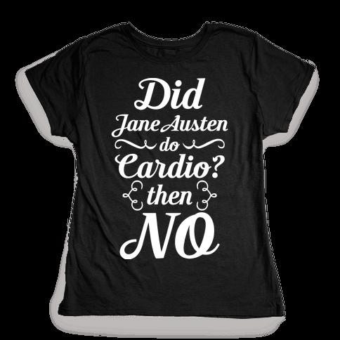 Jane Austen Cardio Womens T-Shirt