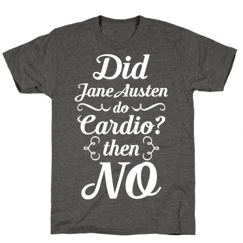 Jane Austen Cardio T-Shirt