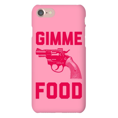 Gimme Food Phone Case