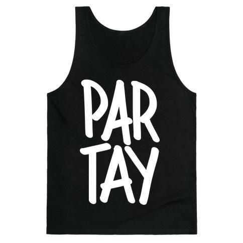 PAR-TAY Tank Top