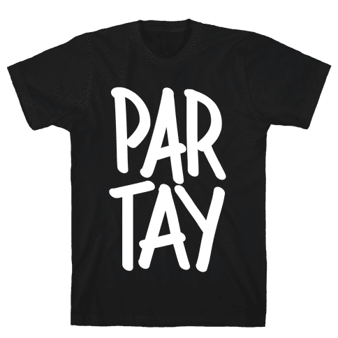 PAR-TAY Mens T-Shirt