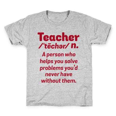 Teacher Definition Kids T-Shirt