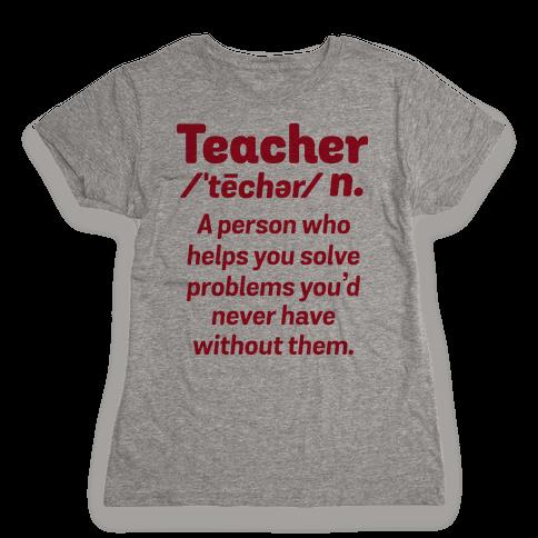 Teacher Definition Womens T-Shirt