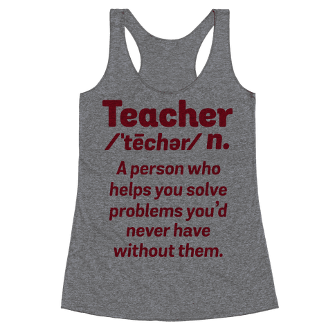 Teacher Definition Racerback Tank Top